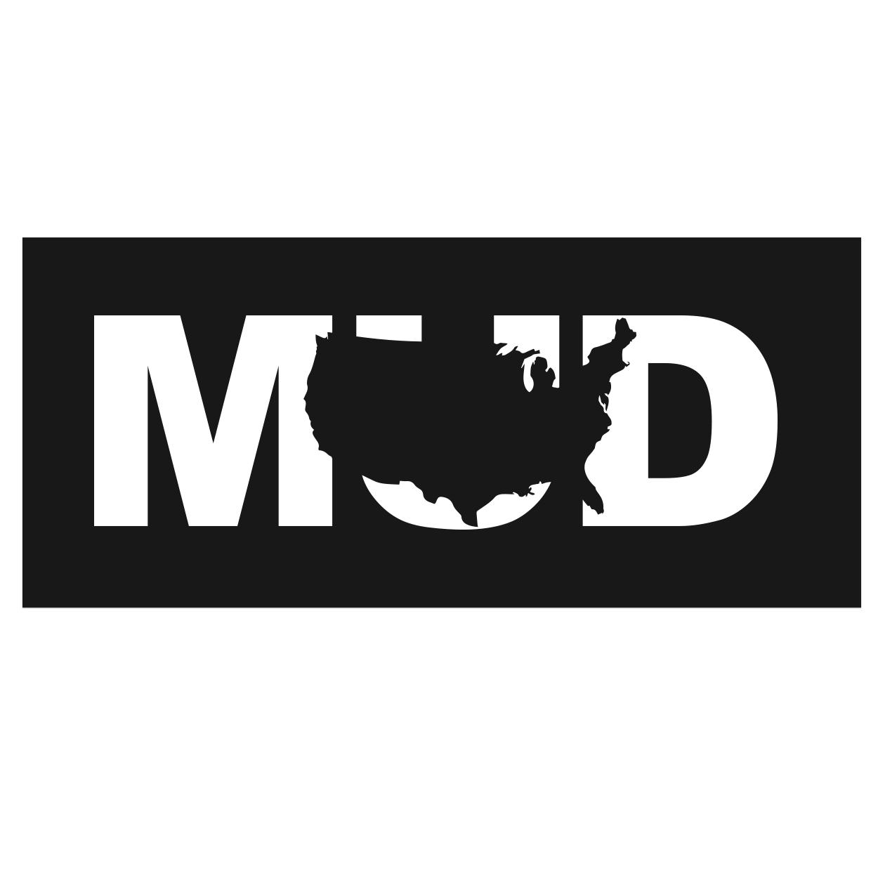 Mud United States Classic Hardboard Sign (White Logo)